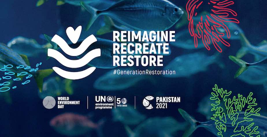 "Theme of World Environment Day 2021: ""Reimagine. Recreate. Restore."""
